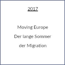 Der lange Sommer der Migration